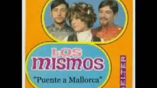 Los Mismos - Puente a Mallorca