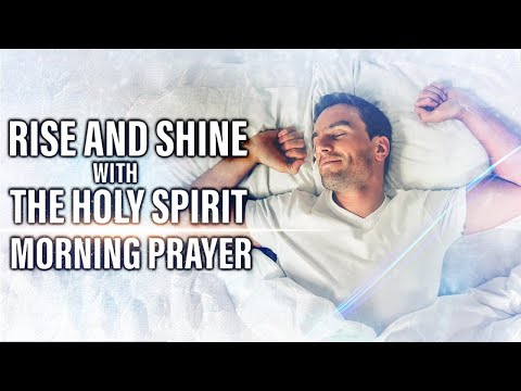 A Good Morning Prayer To Start Your Day With God | Let The Holy Spirit Lead You