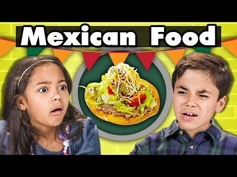 KIDS vs FOOD: KIDS EAT MEXICAN FOOD