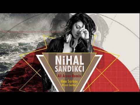 Nihal Sandıkçı - Han Sarhoş / Ali Arsan Remix [ © ARDA Müzik ]