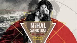 Nihal Sandıkcı - Han Sarhoş / Ali Arsan Remix [ © ARDA Müzik ] Resimi