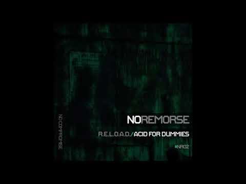 R.E.L.O.A.D. - Acid for dummies (Original Mix)