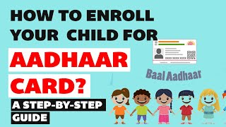 Aadhaar for kids - How to enroll your child for Aadhaar card? A step-by-step guide