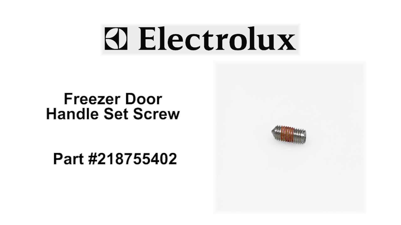 Electrolux Freezer Door Handle Set Screw   Part Number: 218755402