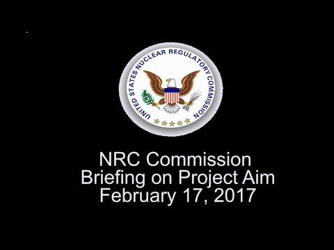 NRC Commission Briefing on Project Aim- February 17, 2017