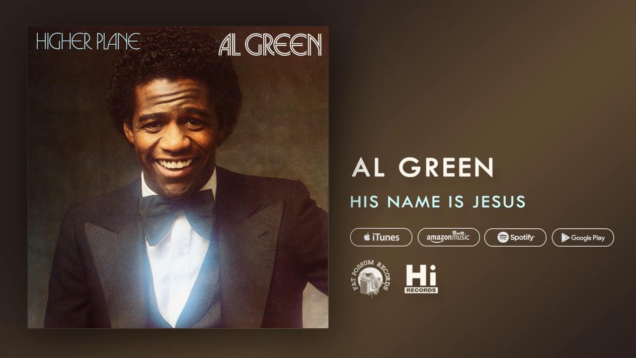 al-green-his-name-is-jesus-official-audio-al-green