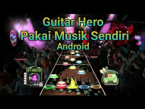 Guitar Hero!! Pakai Musik Sendiri | Game Android | Full Of Music