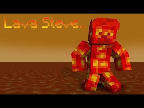 The Story Of Lava Steve - Minecraft
