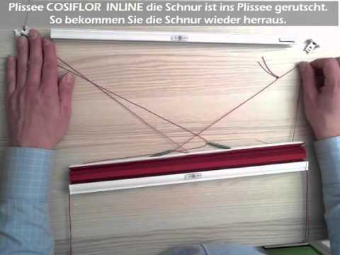 plissee cosiflor inline schnur ist in die schiene gerutscht youtube. Black Bedroom Furniture Sets. Home Design Ideas