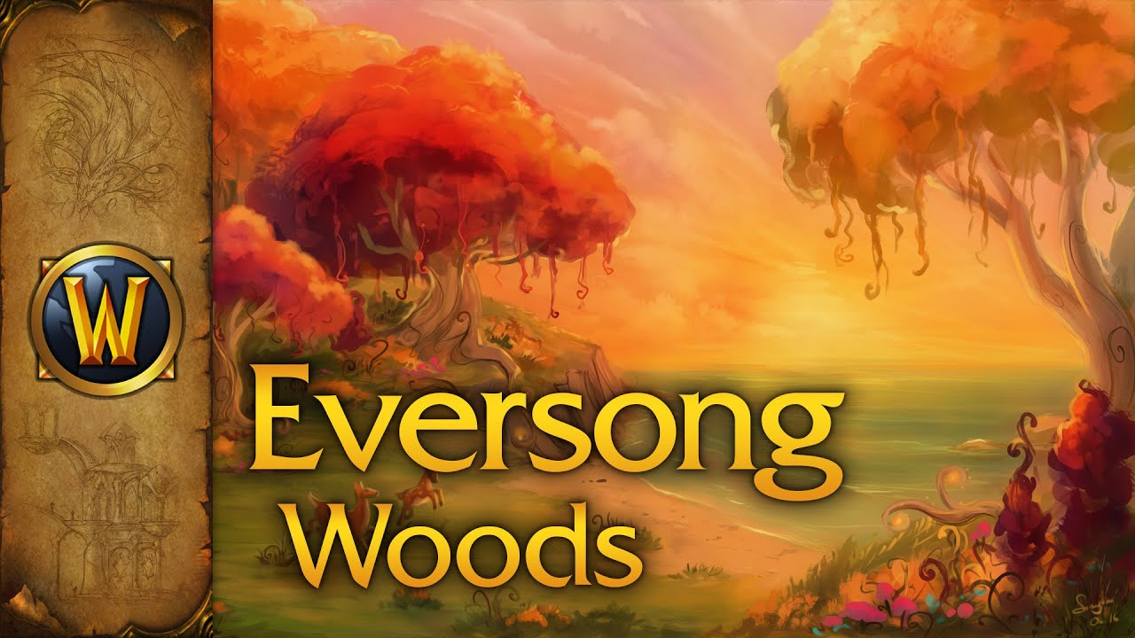 Download World of Warcraft - Music & Ambience - Eversong Woods
