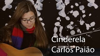Cinderela - Carlos Paião (cover by Gabriela Marramaque)