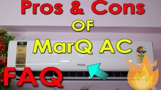 Pros & Cons Of MarQ AC 2019 [FAQ] | MarQ 1.5 Ton 3 Star Split Inverter AC 2019 (FKAC153SIAINC)❄