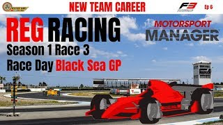REG Racing | Motorsport Manager with Fire Mod | Episode 6 | Black Sea GP Race Day