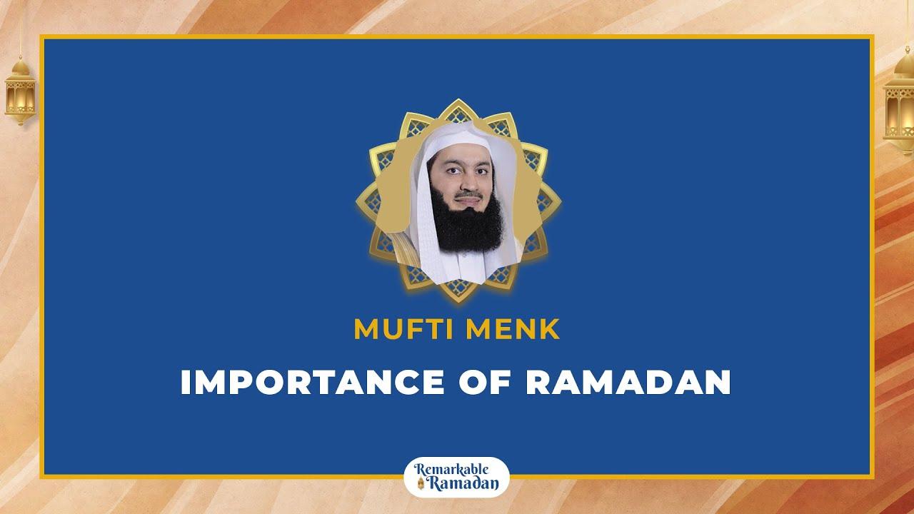 Download Importance of Ramadan   Mufti Menk   Remarkable Ramadan 2021  AlManar International Convention Dubai