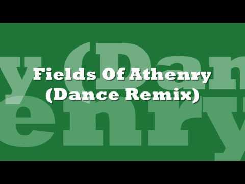 Fields Of Athenry Dance Remix