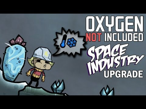The Quest for Cold - Oxygen Not Included Gameplay - Space Industry Upgrade