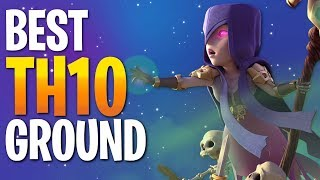BEST TH10 Ground Attack Strategies of 2018 - CLASH OF CLANS