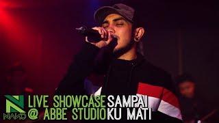 Nano - Sampai Ku Mati | LIVE Showcase at Abbe Studio