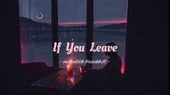 Meredith Brackbill - If You Leave