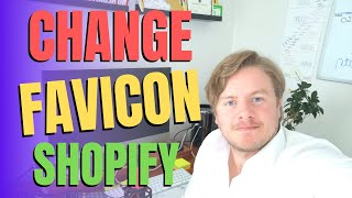 How To Change Favicon In Shopify