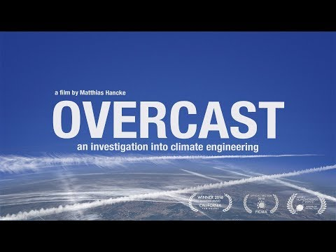 OVERCAST-CLIMATE ENGINEERING (CHEMTRAIL / GEOENGINEERING DOCUMENTARY)