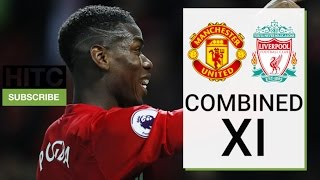 Manchester United And Liverpool Combined XI | HITC Sport