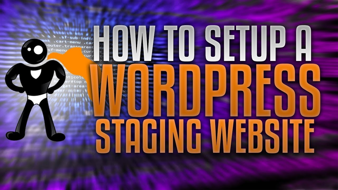 How To Setup A WordPress Staging Site And Re-Import Your Changes (Updated For 2018)