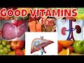 What Are The Good Vitamins For Your Liver , Gallbladder and Kidneys