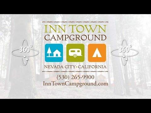 Inn Town Campground Nevada City CA - 360 VR Tour