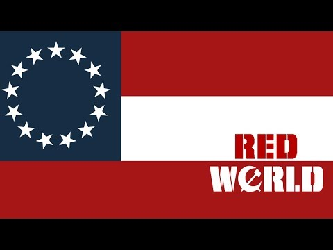 Hearts of Iron IV Red World The Confederate States! Episode 1: Progress!