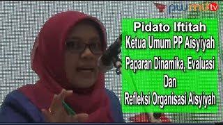 Pidato Iftitah Ketua Umum PPA   Paparan Dinamika dan Evaluasi Organisasi Aisyi