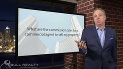 What are the commission rates for a commercial agent to sell my property?