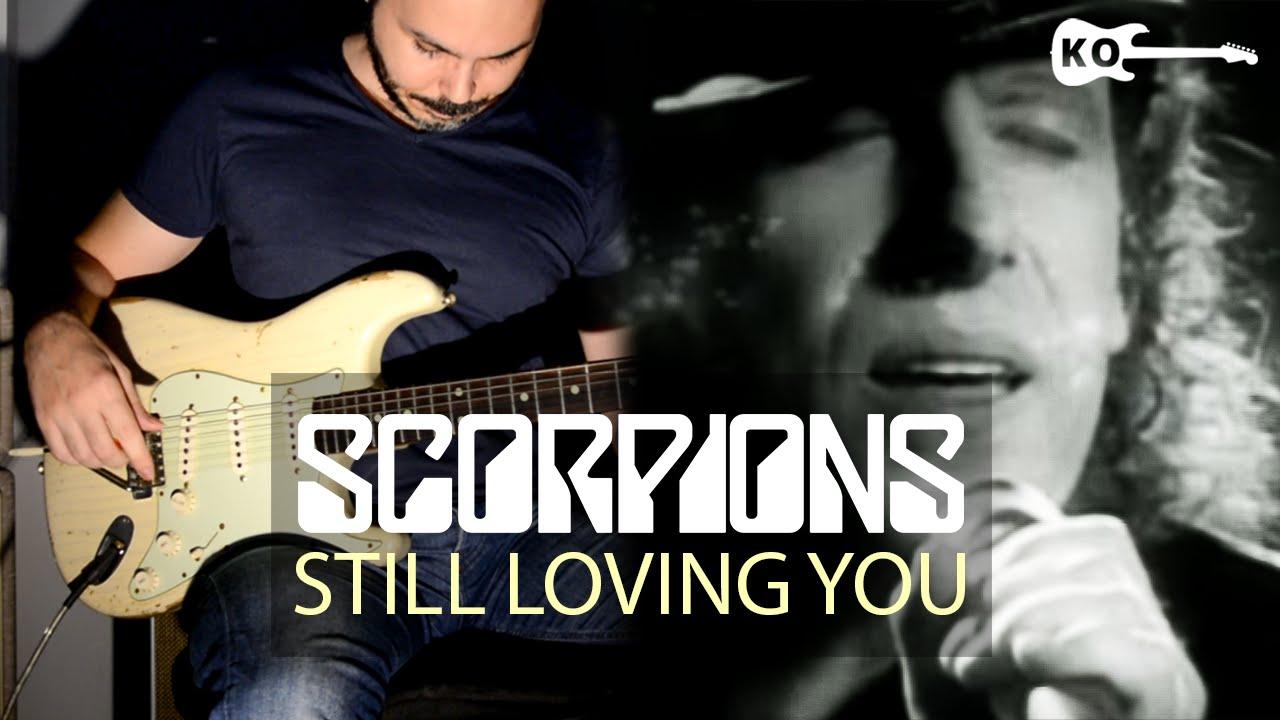 Scorpions Still Loving You Electric Guitar Cover By Kfir Ochaion