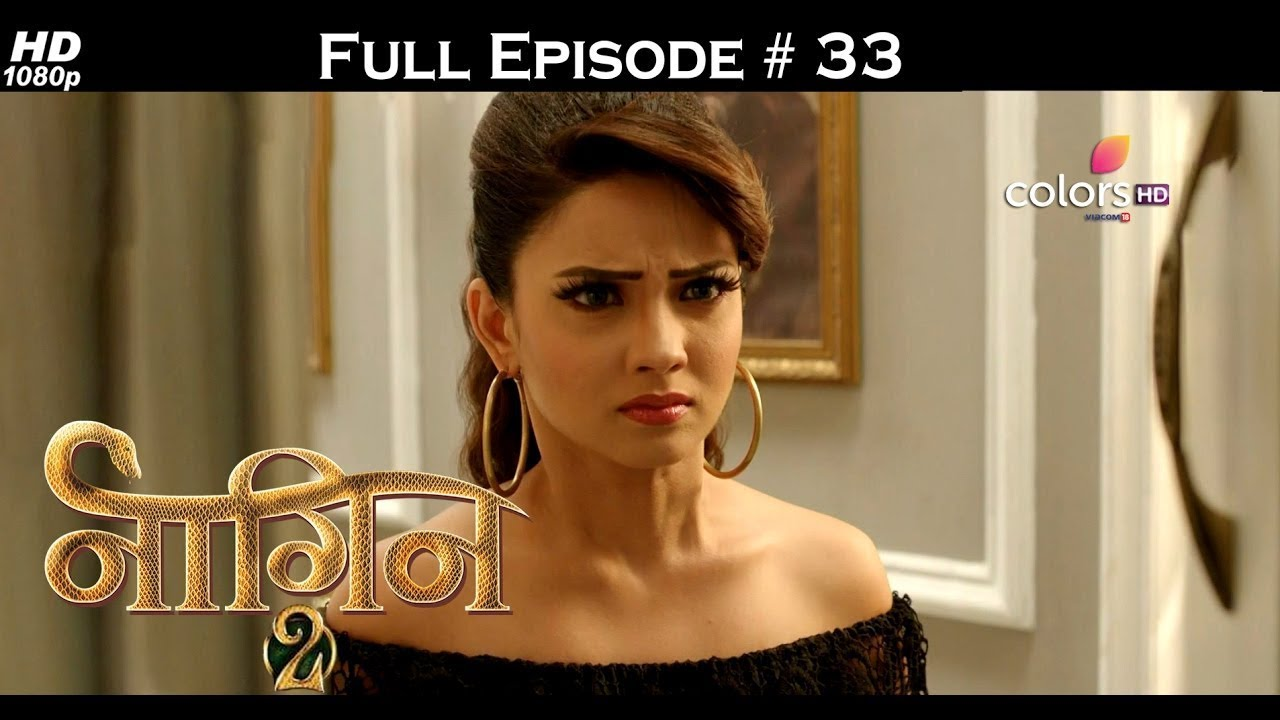 Download Naagin 2 - Full Episode 33 - With English Subtitles