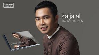 Hafiz Hamidun - Zaljalal (Audio)