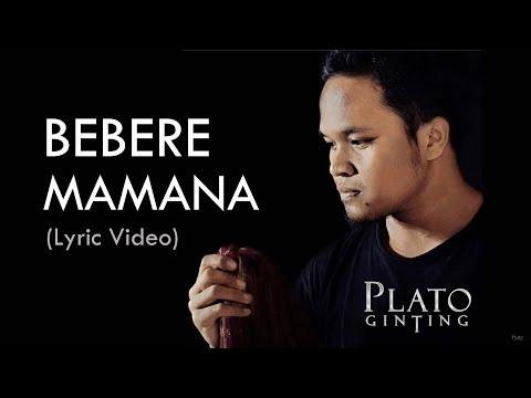 Plato Ginting - Bebere Mamana ft. Elias Purba