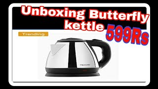 Unboxing butterfly Electric Kettle