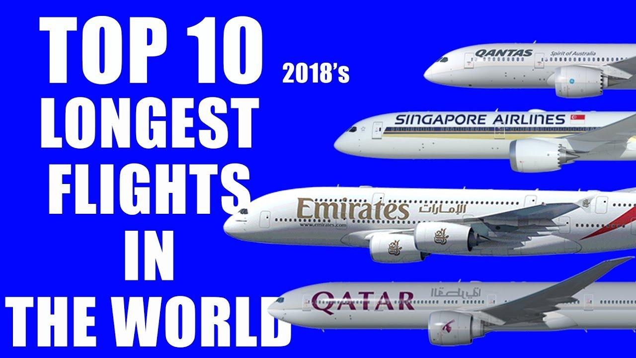 Top 10 Longest Flights in the World 2018 - YouTube