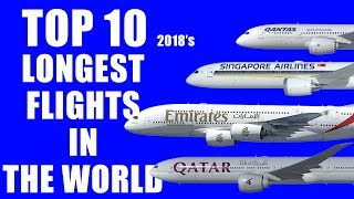 Top 10 Airlines - Top 10 Longest Flights in the World 2018