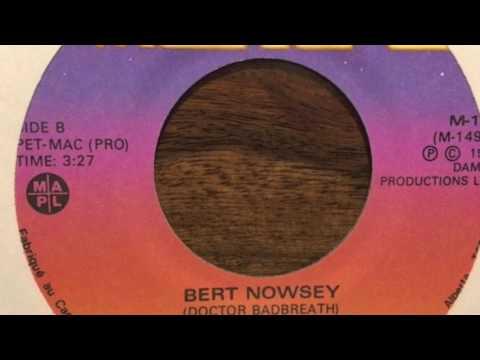 Dr. Badbreath – Bert Nowsey