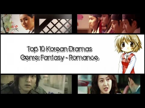 Top 10 Korean Dramas | Genre: Fantasy - Romance