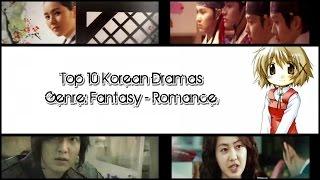 Video Top 10 Korean Dramas | Genre: Fantasy - Romance download MP3, 3GP, MP4, WEBM, AVI, FLV September 2017