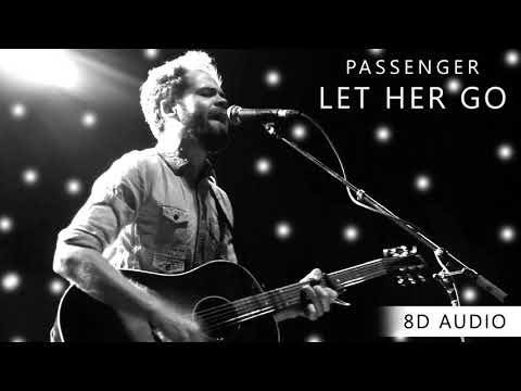 Passenger - Let Her Go | 8D Audio || Dawn of Music ||