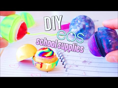 DIY EOS SCHOOL SUPPLIES! Galaxy Eraser,Rainbow Crayon & Watermelon Highlighter!