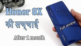 Honor 8X Ki Puri Suchai After 1 Month !! Honor 8X Full Review In Hindi !!