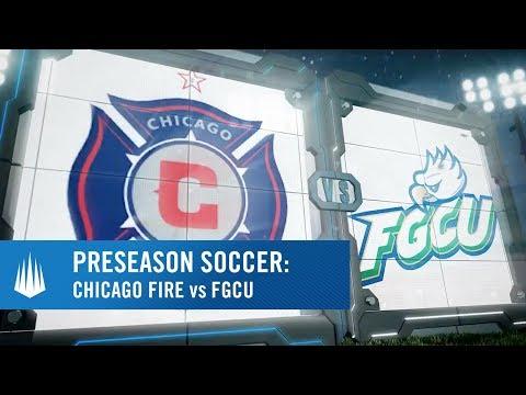 Chicago Fire vs Florida Gulf Coast University presented by @visitbradenton