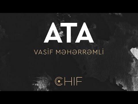 Vasif Meherremli - Ata (OFFICIAL)