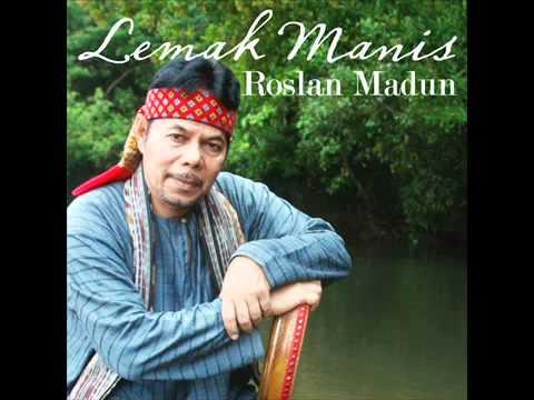 Lemak Manis   Roslan Madun