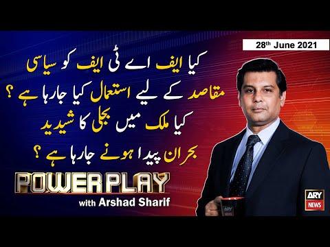 Download Power Play   Arshad Sharif    ARYNews   28 June 2021