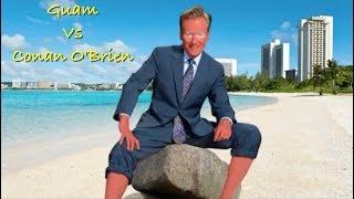 Guam Vs. Conan O'Brien